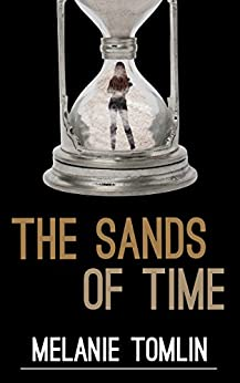 [Melanie Tomlin]のThe Sands of Time (Angel Series Spin-Off Book 1) (English Edition)