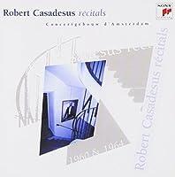 Recital at Amsterdam Concertgebouw 1 by Robert Casadesus (2013-11-20)