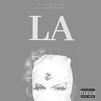 LA (feat. DeadMonBernz)