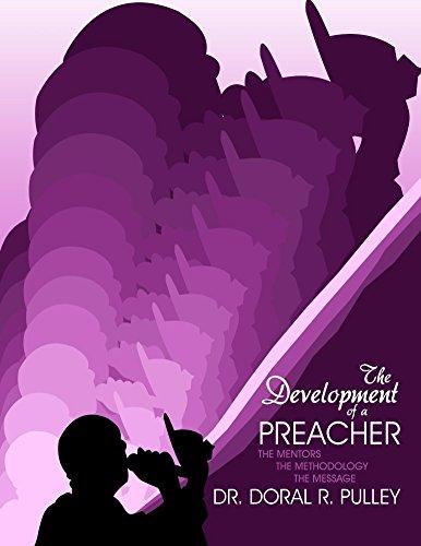 The Development of a Preacher (English Edition)