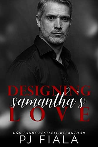 Designing Samantha's Love (Second Chances Series Book 1) by [PJ Fiala, Mitzi Carroll]