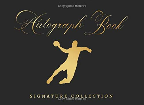 AUTOGRAPH BOOK: SIGNATURE COLLECTION | HANDBALL CELEBRITY JOURNAL | CREATIVE GIFT FOR SPORT LOVERS.