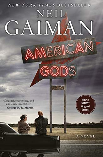 Compare Textbook Prices for American Gods: A Novel Anniversary, Media Tie In Edition ISBN 9780062572233 by Gaiman, Neil