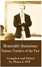 Memorable Quotations: Famous Teachers of the Past (English Edition)