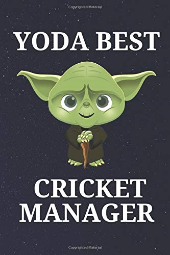 Yoda Best Cricket Manager: Unique and Funny Appreciation Gift Perfect For Writing Down Notes, Journaling, Staying Organized, Drawing or Sketching
