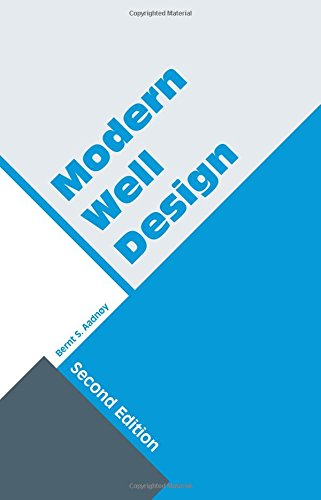 Modern Well Design: Second Edition