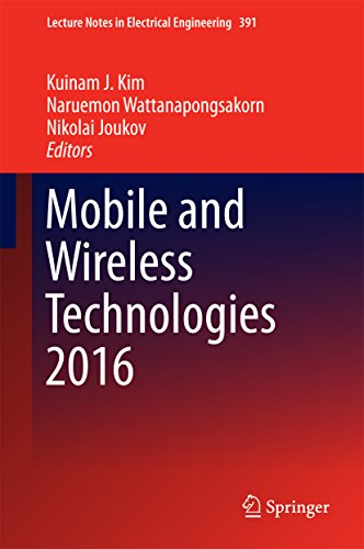 Mobile and Wireless Technologies 2016 (Lecture Notes in Electrical Engineering Book 391) (English Edition)