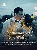 The Romance Of Mr. Walton: Volume 4
