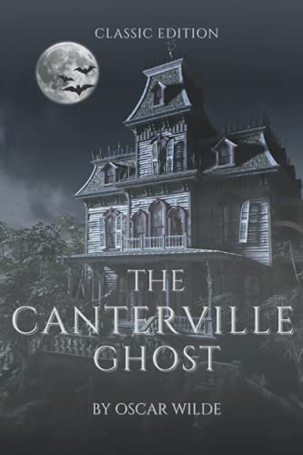 The canterville ghost: With original illustration