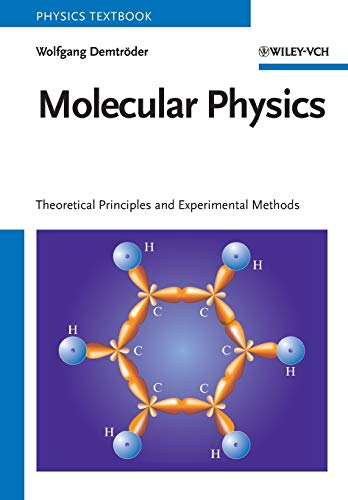 Compare Textbook Prices for Molecular Physics: Theoretical Principles and Experimental Methods 1 Edition ISBN 9783527405664 by Demtröder, Wolfgang