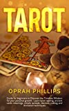TAROT: guide for beginners to discover the Timeless Wisdom for your personal growth. Learn Tarot reading,...