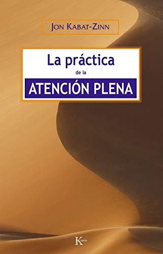 La Practica de La Atencion Plena
