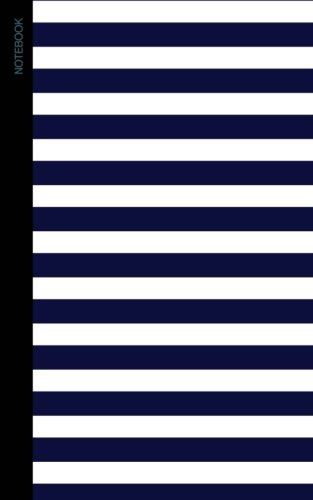 Notebook: Nautical Gifts / Small Writing Journals with Navy Blue and White Stripes [ Wide Ruled * Perfect Bound ] (Contemporary Design - Breton Stripes)
