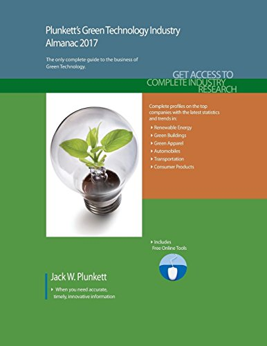Plunkett's Green Technology Industry Almanac 2017: The Only Comprehensive Guide to Green Companies &