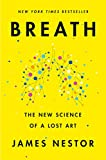 Breath: The New Science of a Lost Art: Meditation books on Amazon 2021