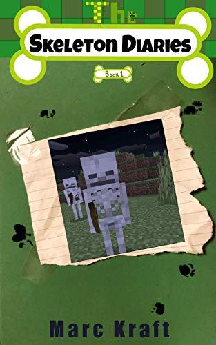 The Skeleton Diaries: Book 1 (English Edition)