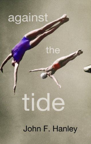 Book: Against the Tide by John F. Hanley
