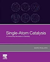 Single-Atom Catalysis: A Forthcoming Revolution in Chemistry