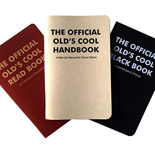 The Official Old's Cool Wicked/Smart Education – Three Classic How-to Handbooks – The Perfect Gift for Literate Gentlemen and Ladies – Tons of Wit, Wisdom, Fun and Games.