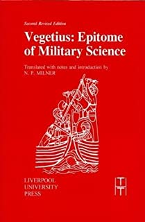 Vegetius: Epitome of Military Science (Translated Texts for Historians LUP)
