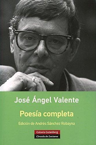 Poesía completa- Valente (Rústica)