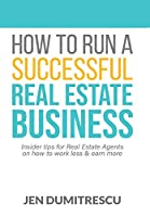 How to Run a Successful Real Estate Business