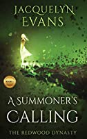 A Summoner's Calling: The Redwood Dynasty