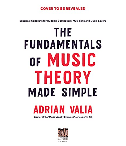 Music Theory Made Simple: Essential Concepts for Budding Composers, Musicians and Music Lovers (English Edition)