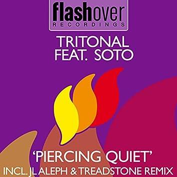 Piercing Quiet