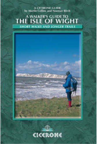 A Walkers Guide to the Isle of Wight (A Cicerone guide)
