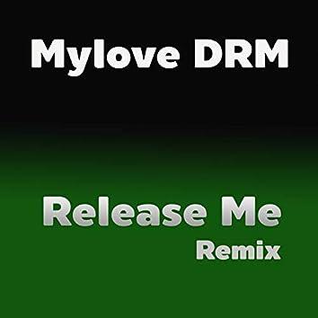 Release Me (Remix)