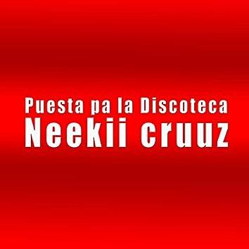 Puesta Pa La Discoteca