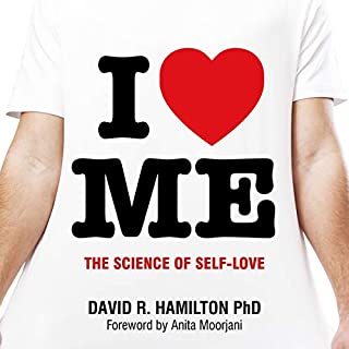 I Heart Me     The Science of Self-Love              By:                                                                                                                                 David R. Hamilton PhD                               Narrated by:                                                                                                                                 David R. Hamilton PhD                      Length: 5 hrs and 13 mins     164 ratings     Overall 4.7