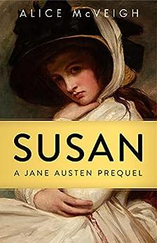Book cover image for Susan: A Jane Austen Prequel