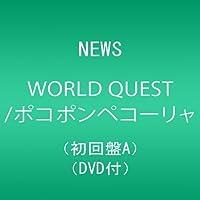 News - World Quest / Pokoponpekorya (Type A) (CD+DVD) [Japan LTD CD] JECN-307 by News (2012-12-12)
