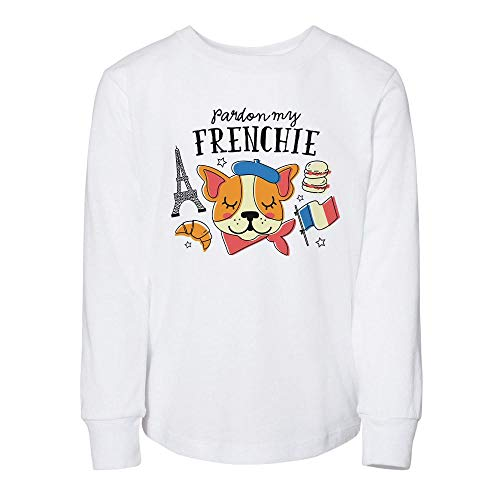 Pardon My Frenchie Toddler Kids Long Sleeve T-Shirt 5T White