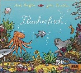 Flunkerfisch: Vierfarbiges Pappbilderbuch ( 8. Mai 2015 )