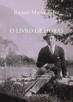 O Livro de Horas (Portuguese Edition)