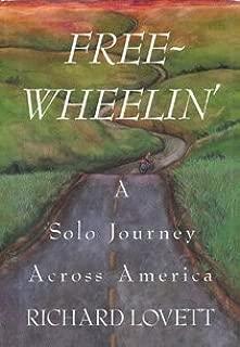 Free-Wheelin': A Solo Journey Across America