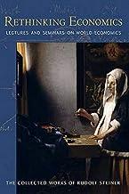 Rethinking Economics: Lectures and Seminars on World Economics (Cw 340-341)