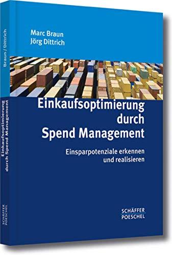 Einkaufsoptimierung durch Spend Management: Einsparpotentiale erkennen und realisieren