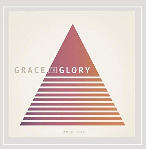 Grace To Glory