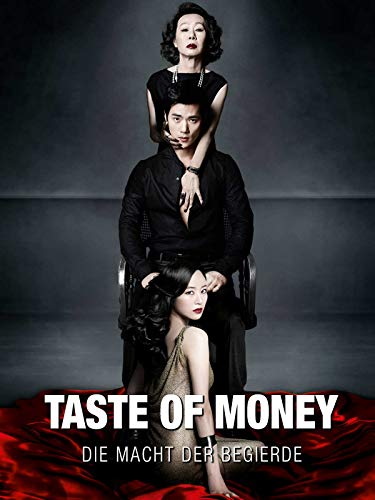 The Taste of Money - Die Macht der Begierde