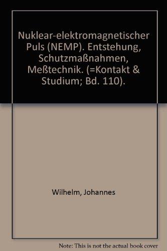 Nuklear-elektro-magnetischer Puls (NEMP): Entstehung, Schutzmassnahmen, Messtechnik (Kontakt & Studium)