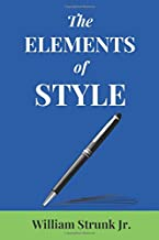 The Elements of Style (Annotated): 2019 New Edition