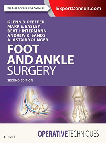 Compare Textbook Prices for Operative Techniques: Foot and Ankle Surgery 2 Edition ISBN 9780323482349 by Pfeffer MD, Glenn B.,Easley MD, Mark E.,Hintermann MD, Beat,Sands MD, Andrew K.,Younger MB  ChB  FRCSC, Alastair S. E.