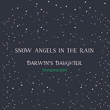 Snow Angels in the Rain (Christmas Edit)