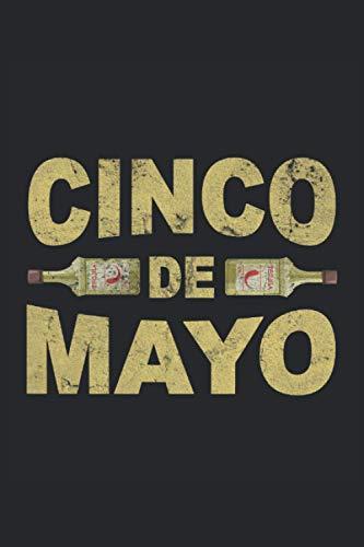 Cinco De Mayo Tequila Mexiko: Notizbuch - Notizheft - Notizblock - Tagebuch - Planer - Liniert - Liniertes Notizbuch - Linierter Notizblock - 6 x 9 Zoll (15.24 x 22.86 cm) - 120 Seiten