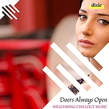 Doors Always Open - Welcoming Chillout Music