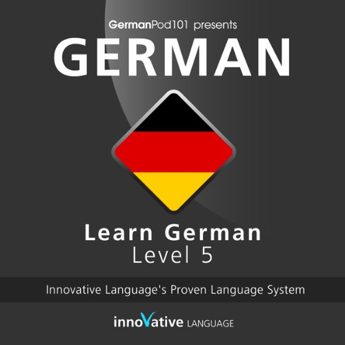 Learn German with Innovative Language's Proven Language System - Level 05: Advanced audiobook cover art